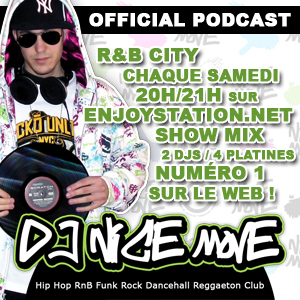 Dj Nice Move's official Podcast !